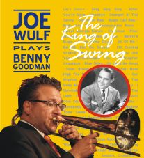 Icon Joe Wulf plays Benny Goodman-small